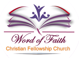 Word of Faith Christian Fellowship